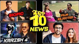 Ranveer ने किया Alia को रिजेक्ट, KRRISH 4 पर बड़ी खबर, Ranbir पर बोली Vaani | Top 10 News