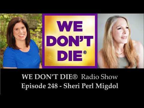 248  Sheri Perl Migdol - Afterlife Communication through Electronic Voice Phenomena, Free...