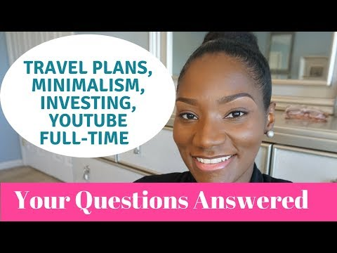 Your Questions Answered   Traveling on a Budget   Minimalism   Baby Update   Full Time Youtube?