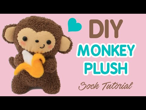 DIY Sock Plush Tutorial | Cute Monkey Holding a Banana