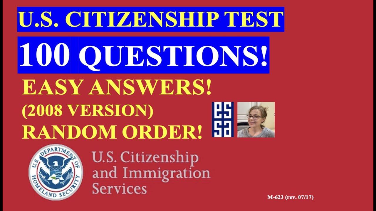 2021 - 100 Civics Questions (2008 version) for the U.S. Citizenship Test