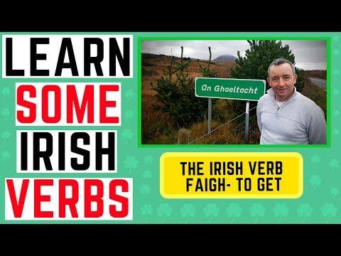 Learn to Speak Irish - Verb Faigh to get