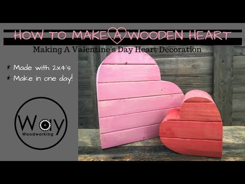 How to Make A Wooden Heart