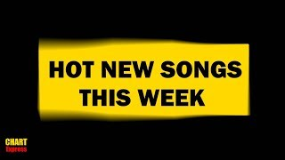 HOT NEW SONGS THIS WEEK | October 2017 #3 | ChartExpress