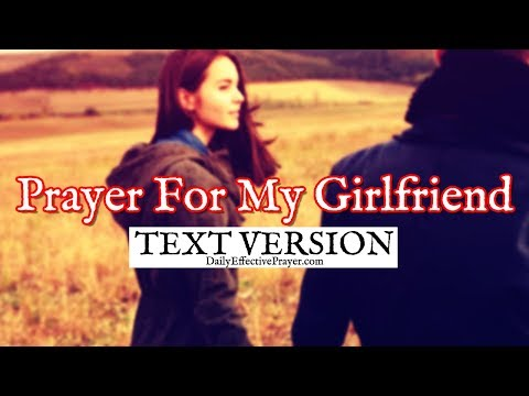 Prayer For My Girlfriend (Text Version - No Sound)