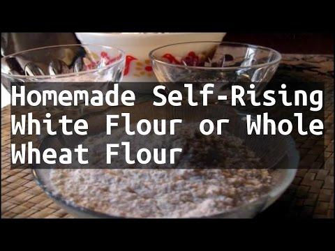 Recipe Homemade Self-Rising White Flour or Whole Wheat Flour