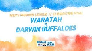 Waratah Vs Darwin Buffaloes: Elimination Final - Men