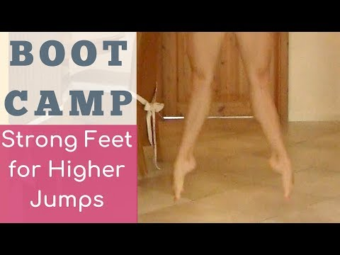 BootCamp Workout: Strong Feet and Higher Jumps