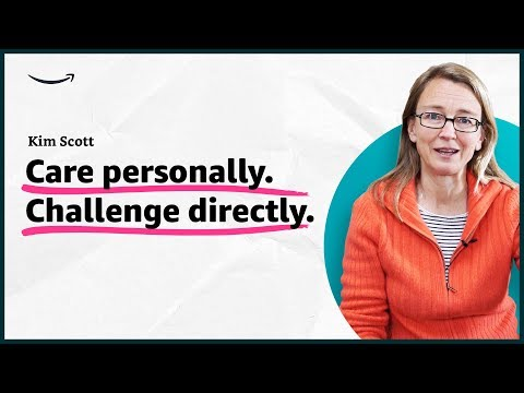 Kim Scott - Care personally. Challenge directly. -  Insights for Entrepreneurs - Amazon