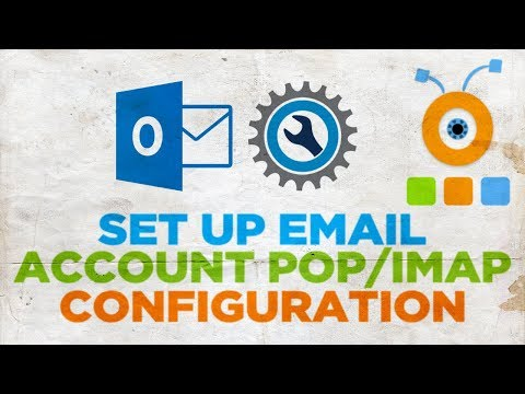 How to Set Up Outlook Email Account POP IMAP Configuration