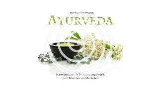Ayurveda: Harmonizing Relaxing Music To Dream And Enjoy (purerelax.tv)