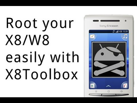 How to root Sony Ericsson Xperia X8/W8 with X8Toolbox