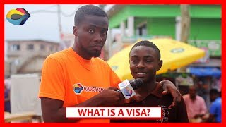What is a VISA used for? | Street Quiz | Funny African Videos | Funny Videos | African Comedy