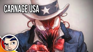 """Carnage USA """"Carnage Takes Over The World?"""" - Complete Story"""