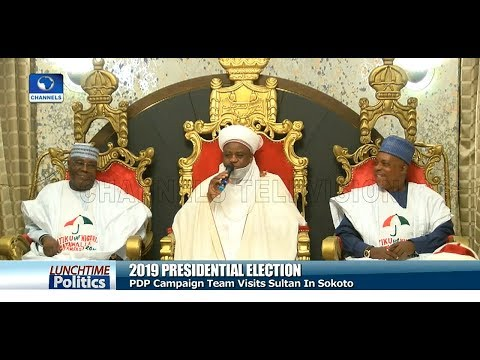 PDP Campaign Team Visits Sultan Of Sokoto |Lunchtime Politics|