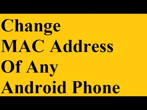 How To Change MAC Address of Android Phone