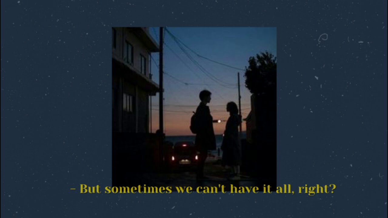But sometimes we can't have it all, right?; a playlist for the right person but the wrong time