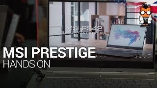 MSI Notebook focused on business - MSI Prestige PS42 Hands On
