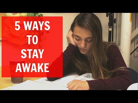 5 Ways to Stay Awake
