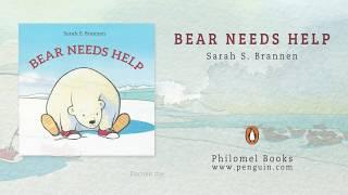 Book Trailer: Bear Needs Help by Sarah S. Brannen