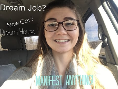 Manifest Anything | How I Manifested My Dream Job With The Law Of Attraction