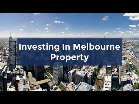 Beginners Guide To Investing In Melbourne Property