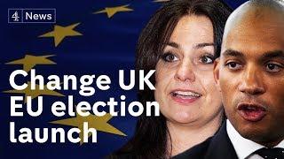 Change UK launch anti-Brexit EU election campaign