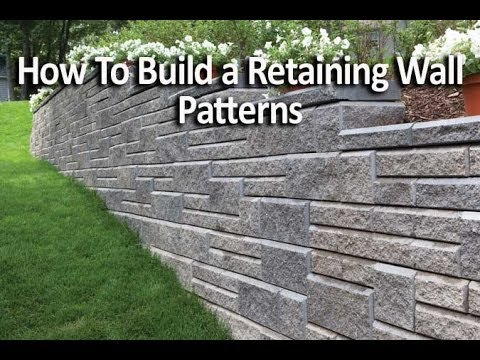 How to Build a Retaining Wall - Pattern Walls