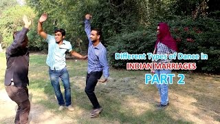 Different Types of Dance in Indian Marriages PART 2 | Funny Dance Moves | Desi Talkies