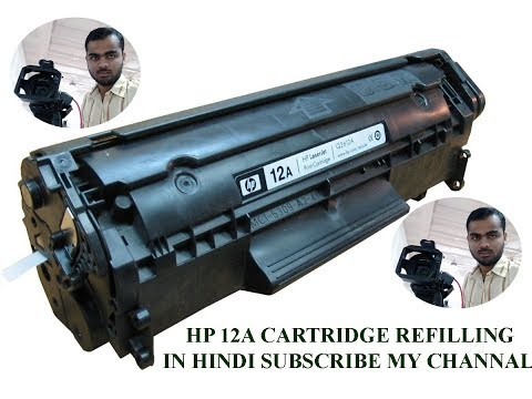how to refilling 12a cartridge in Hindi hp 1020 printer