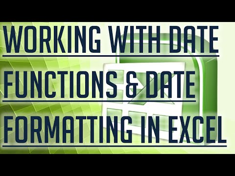 [Free Excel Tutorial] WORKING WITH DATE FUNCTIONS & DATE FORMATTING IN EXCEL -Full HD