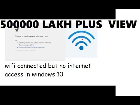 how to fix wifi connected but no internet access windows 10 2017