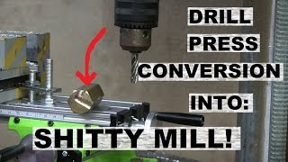 """IMPOSSIBLE!"" Milling Machine from a Drill Press"