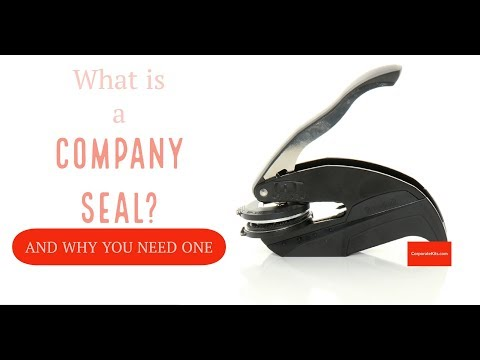 What is a Company Seal and why you need one. By Corp USA