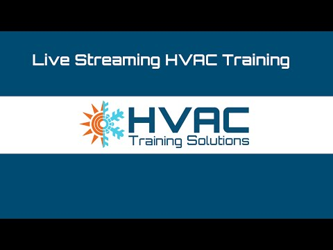Live Streaming HVAC Technical Training
