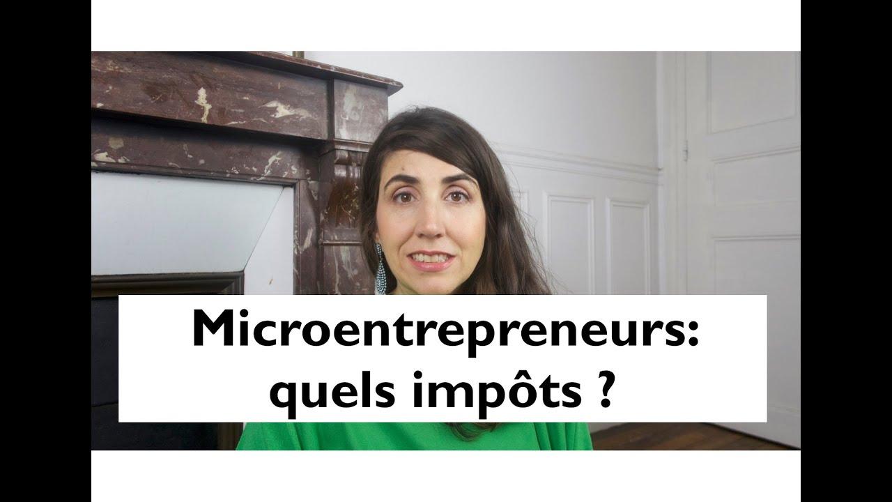 Autoentrepreneurs, microentrepreneurs: quels impôts?