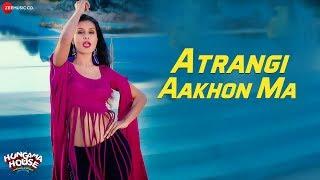 Atrangi Aakhon Ma - Hungama House | Jeet Kumar & Kanwal Taff | Nakash Aziz, Tarannum Mallik