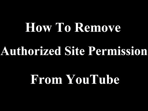 How to remove authorised sites from YouTube account