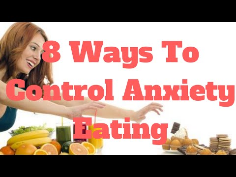 8 Ways To Control Anxiety Eating
