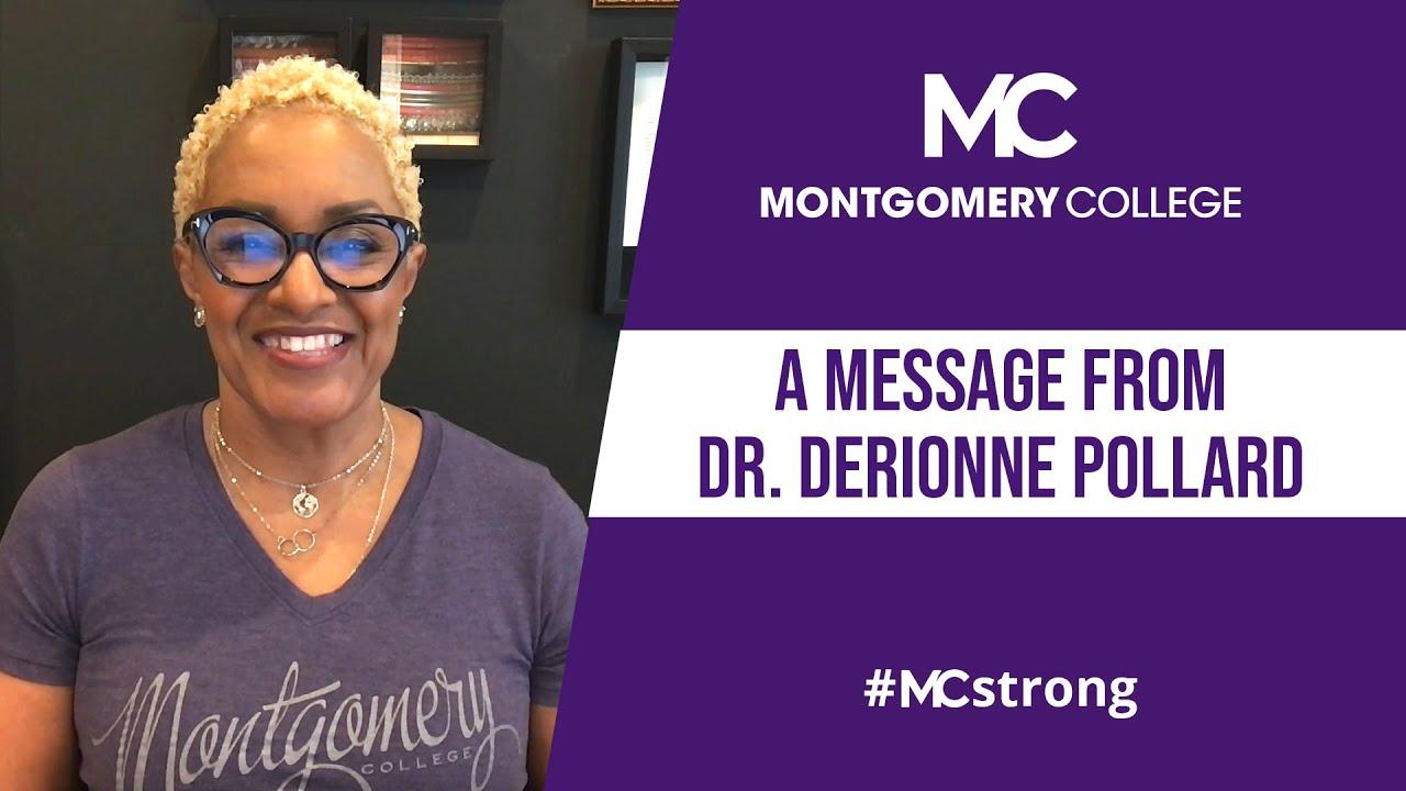 A Message from Dr. DeRionne Pollard, #MCstrong 4-16-21