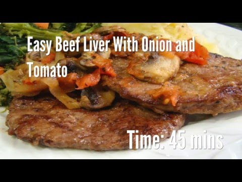 Easy Beef Liver With Onion and Tomato Recipe