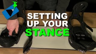 How to Set Up your Snowboard Stance - Snowboard Gear Tips