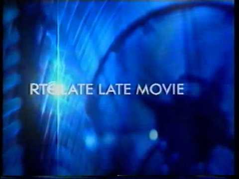 RTE 1  LATE LATE MOVIE.