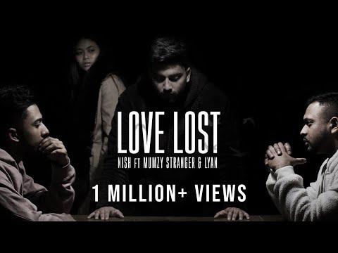 Nish - Love Lost (Ft. Mumzy Stranger & LYAN) | OFFICIAL MUSIC VIDEO