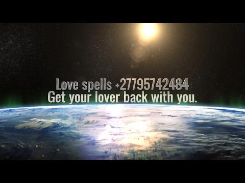 Love spells caster in Uk,Usa,Australia,Canada +27795742484