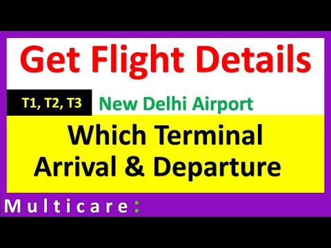 How to know the terminal number of any flight in Delhi Airport | Arrival & Departure