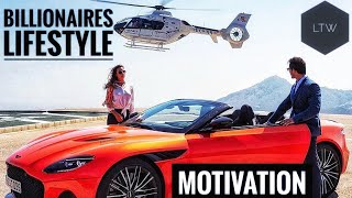 Life Of A Billionaire✌ | Rich Lifestyle Of Billionaires | Motivation #6