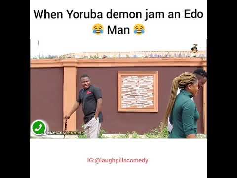 Skit : LaughPills Comedy Feat. Real House of Comedy - When Yoruba Demon Jam an Edo Man
