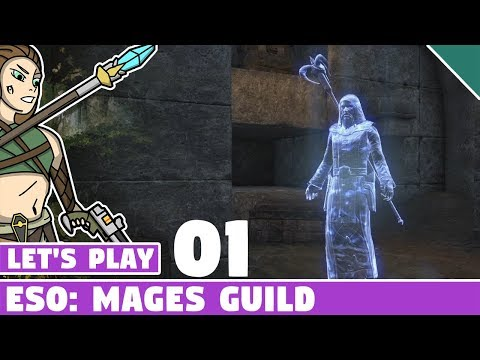 Joining the Mages Guild! #01 Let's Play ESO: Mages Guild Long Lost Lore Quest