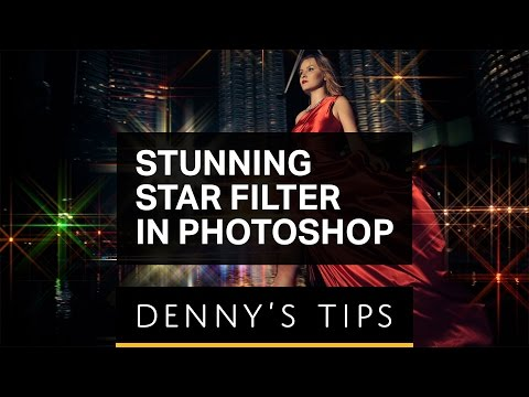Star Filter Photoshop Tutorial